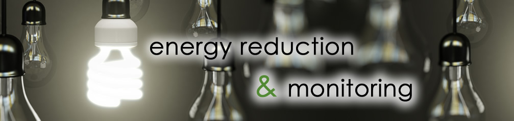 energy reduction and monitoring